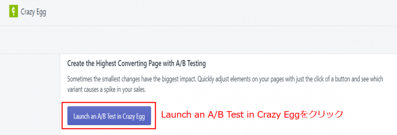 Launch an A/B Test in Crazy Eggをクリック